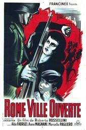 Rome ville ouverte / Roberto Rossellini, réal.   Rossellini, Roberto (1906-1977). Metteur en scène ou réalisateur. Scénariste