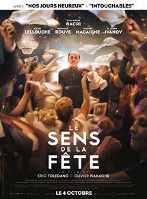 Sens de la fête (Le) / Olivier Nakache, réal. | Nakache, Olivier. Metteur en scène ou réalisateur. Scénariste