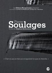 Pierre Soulages / Stéphane Berthomieux, réal. | Berthomieux, Stéphane. Metteur en scène ou réalisateur
