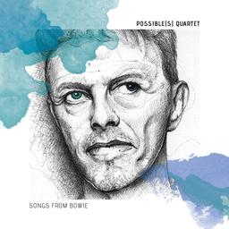 Songs from Bowie / Possible(s) Quartet | Gaudillat, Rémi