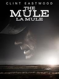 Mule (La) / Clint Eastwood, réal. | Eastwood, Clint (1930-....). Metteur en scène ou réalisateur. Acteur. Producteur