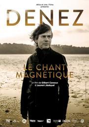 Denez, le chant magnétique / Denez Prigent |