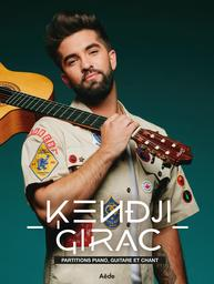 Partitions piano, guitare et chant / Kendji Girac |