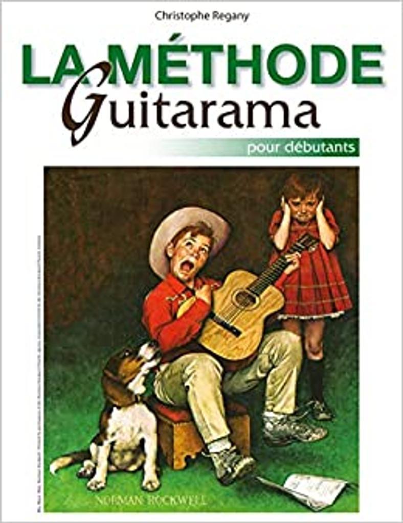 Méthode Guitarama (La) : pour débutants / Christophe Regany |