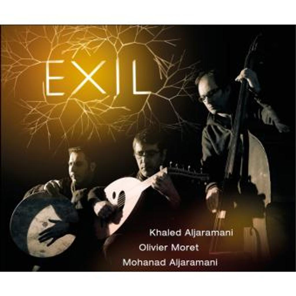 Exil / Khaled Aljaramani (oud, chant)   AlJaramani, Khaled
