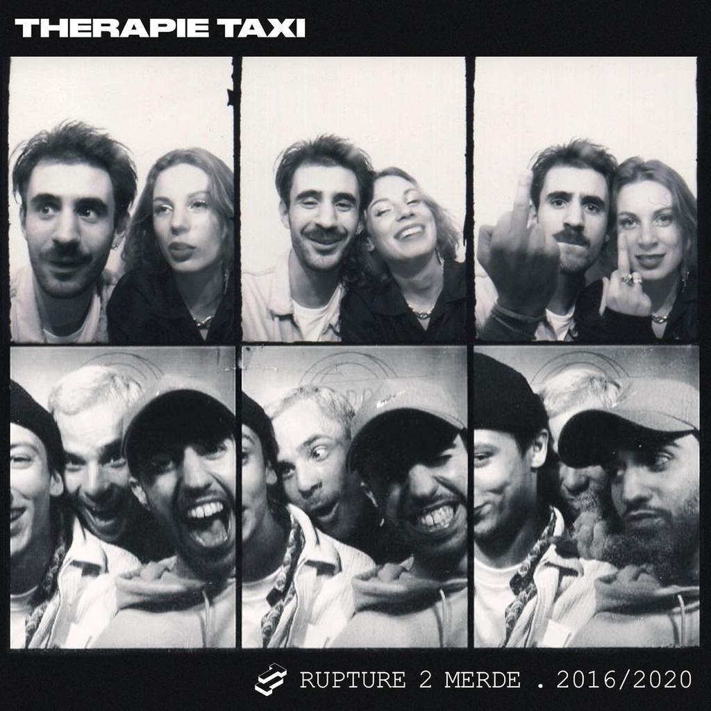 Rupture 2 merde : 2016/2020 / Thérapie Taxi |