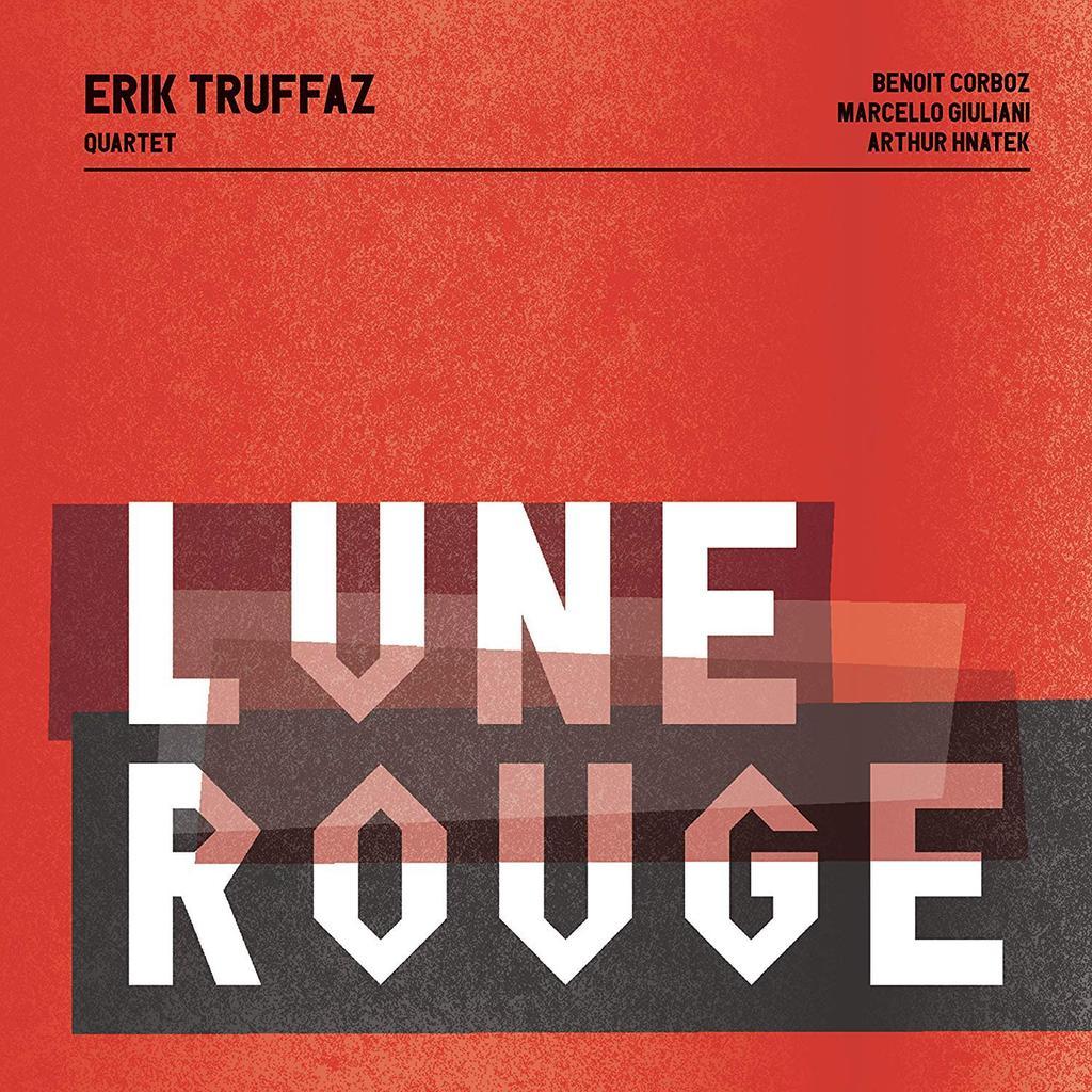 Lune rouge / Erik Truffaz Quartet  