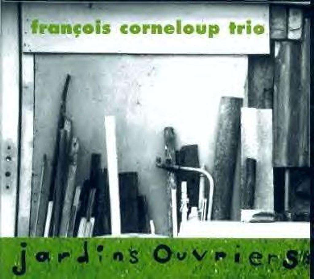 Jardins ouvriers   Corneloup, François (1963-....)