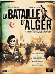La Bataille d'Alger / Gillo Pontecorvo, réal.   Pontecorvo, Gillo. Metteur en scène ou réalisateur