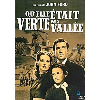 Qu'elle était verte ma vallée / John Ford | Ford, John. Metteur en scène ou réalisateur