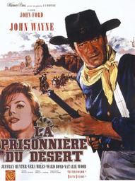 La Prisonnière du désert / John Ford | Ford, John. Metteur en scène ou réalisateur
