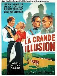 La Grande illusion / Jean Renoir | Renoir, Jean (1894-1979). Metteur en scène ou réalisateur
