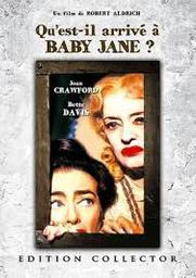 Qu'est-il arrivé à baby Jane ? / Robert Aldrich | Aldrich, Robert. Metteur en scène ou réalisateur