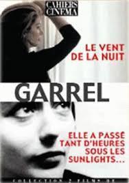 Le vent de la nuit. Elle a passé tant d'heures sous les sunlights / Philippe Garrel   Garrel, Philippe (1948-....). Metteur en scène ou réalisateur