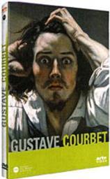 Gustave Courbet / Romain Goupil, réal.   Goupil, Romain. Metteur en scène ou réalisateur