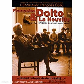 Françoise Dolto et la Neuville / Fabienne d 'Ortoli, Michel Amram, réal. | Ortoli, Fabienne d'. Metteur en scène ou réalisateur