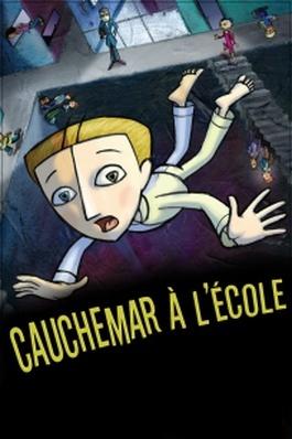 Cauchemar à l'école = Nightmare at school / Catherine Arcand, réal. | Arcand, Catherine. Metteur en scène ou réalisateur