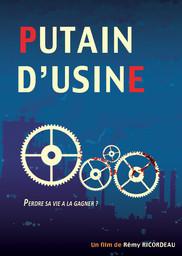 Inventaire avant liquidation / Putain d'usine / Rémy Ricordeau, réal. | Ricordeau, Rémy. Metteur en scène ou réalisateur