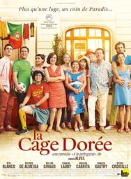 La Cage dorée / Ruben Alves, réal.   Alves, Ruben. Metteur en scène ou réalisateur