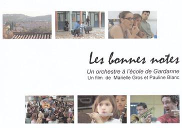 Les Bonnes notes : un orchestre à l'école de Gardanne / Marielle Gros |