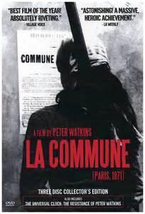 La Commune : Paris 1871 / Peter Watkins | Watkins, Peter (1935-....). Metteur en scène ou réalisateur