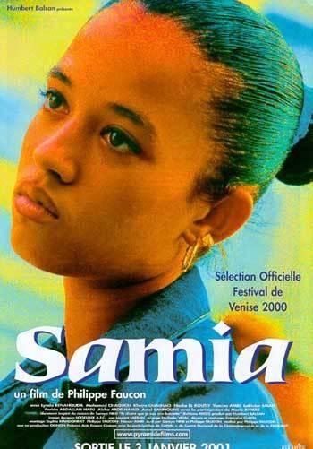 Samia / Philippe Faucon | Faucon, Philippe. Metteur en scène ou réalisateur