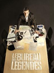 Bureau des légendes (Le) / Rochant, Eric |