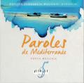Paroles de Méditerranée : « Vers la lumière » |