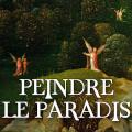 Peindre le paradis  |